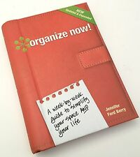 Organize Now! A Week-by-Week Guide to Simplify Your Space & Your Life Jen Berry