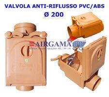 VALVOLA ANTIRIFLUSSO/NON RITORNO PVC INCOLLAGGIO Ø 200