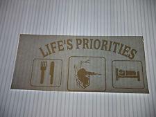 LIFES PRIORITIES  VINYL STICKER