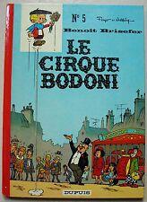 Benoit Brisefer N° 5 Le Cirque Bodoni PEYO éd Dupuis 1971 EO