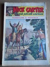 Nick Carter Il Grande poliziotto americano Anni 40 n°74 ed. NERBINI  [G369]
