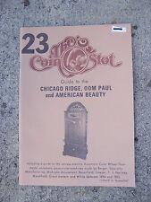 1980 Slot Machine Guide 1894 - 1905 Chicago Ridge OOM Paul American Beauty 23  R