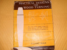 Practical Designs For Wood Turning By Roland Seale - As Photo
