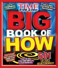 Big Book of HOW (A TIME for Kids Book) (Time for Kids Magazine) by The Editors o