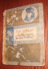 """1885 -1st Edition- """"THE STORY OF JUMBO and OTHER STORIES""""- D. Lothrop Co."""