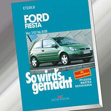 So wirds gemacht (Band 143) | FORD FIESTA von 3/02 bis 8/08 | Etzold (Buch)