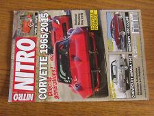 17$$ Revue NITRO n°283 Corvette 1965/2015 / Ford 34 Coupe/ Chevrolet Impala 1962