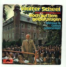 SCHEEL Walter 45T SP HOCH AUF DEM GELBEN WAGEN F Reduit