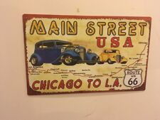 Metal Tin Sign - Route 66- Main Street USA - Chicago To LA.  Pub Art