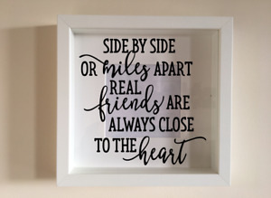 Box Frame Vinyl Decal Sticker Side by side or miles apart real friends AUCT
