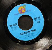 Bob Seger-Seen Alot Of Floors-Need Ya-1973 Palladium Records-Reprise REP 1171!!!