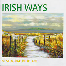 Irish Ways (Music & Song of Ireland) - New 2CD Album