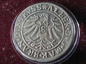 100 %  GENUINE   ( KROLEWIEC ) ( 1532 ) ALBRECHT  HOHENZOLLERN   (1490 -1568 )