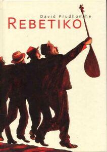 Rebetiko by David Prudhomme BOOK Graphic Novel Greece Rembetika HC