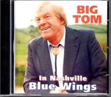 Big Tom - Blue Wings - Big Tom CD F8VG The Cheap Fast Free Post The Cheap Fast
