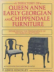 Irish Queen Anne Georgian Chippendale Furniture Chairs Desks High Chests / Book