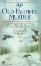 Susan Henshaw Mystery: An Old Faithful Murder No. 5 by Valerie Wolzien (1992,...