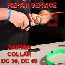 Repair Service for GPS collar Garmin DC 30, DC 40  tracking system