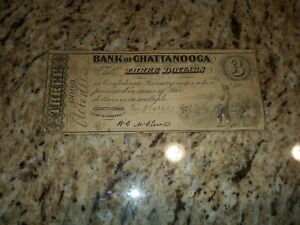 Bank Of Chattanooga, Tennessee Three Dollars! RARE! SCARCE! No Reserve!