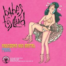 Babes in Toyland - Handsome & Gretel / Pearl [New Vinyl]