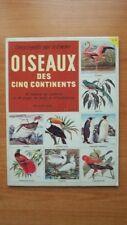 OISEAUX DES CINQ CONTINENTS n° 39 48 timbres en couleurs et 48 pages de