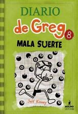 Diario de Greg 8 : MALA SUERTEDiary of a Wimpy Kid: Hard Luck by Jeff Kinney...
