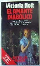EL AMANTE DIABÓLICO - VICTORIA HOLT - COLECCIÓN CONTEMPORÁNEA PLANETA 1990 - VER