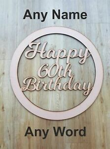 Happy Birthday Personalised wooden hoop - Circle Plaque ANY NAME / WORD