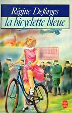 REGINE DEFORGES / LA BICYCLETTE BLEUE / POCHE