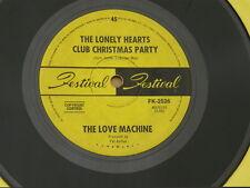 "LOVE MACHINE LONELY HEARTS FESTIVAL orig OZ GARAGE PSYCH 7"" 45 HEAR"