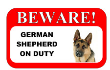 Metal Hanging BEWARE GERMAN SHEPHERD ON DUTY SIGN Beautiful Quality Gift