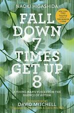 Fall Down 7 Times Get Up 8 : A Young Man's Voice from the Silence of Autism