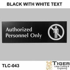 Authorized Personnel Only Sign WITH GRAPHIC- 20CM X 6CM OR 8IN X 2.67IN