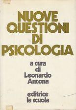 ANCONA Leonardo (a cura di), Nuove questioni di psicologia