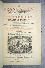 PIERRE DE CASENEUVE. LE FRANC-ALLEU DE LA PROVINCE DE LANGUEDOC. TOULOUSE. 1645.