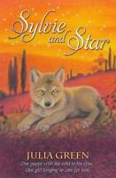Sylvie and Star, Green, Julia, Used Excellent Book