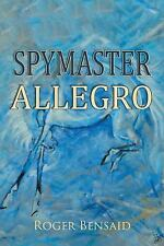 Spymaster Allegro by Roger Bensaid (2015, Paperback)
