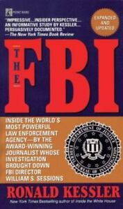 The FBI Inside the World's Most Powerful Law Enforcement - R. Kessler Paperback
