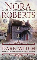 Dark Witch (The Cousins ODwyer Trilogy) by Nora Roberts