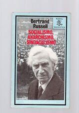 socialismo anarchismo sindacalismo - -.bertrand russel -