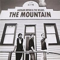 LACHLAN BRYAN AND THE WILDES The Mountain CD BRAND NEW
