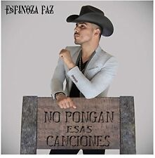 Espinoza Paz - No Pongan Esas Canciones [New CD]