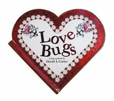 Love Bugs: A Pop Up Book: By Carter, David  A.