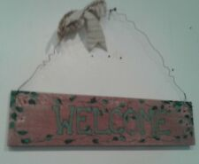 "RECLAIM WOOD ""WELCOME"" PINK/ROSES WALL HANGING PLAQUE SIGN 16 X 4"""