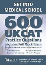 Get into Medical School - 600 UKCAT Practice Questions. Includes Full Mock Exa,
