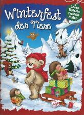 Winterfest der Tiere + Weihnachten + Lesen + Rätseln + Basteln + Malen + Backen