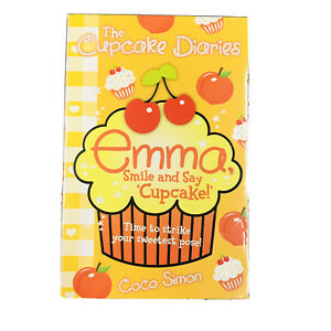 EMMA Smile and Say Cupcake! The Cupcake Diaries ~ Girls Kids Children's Books BN