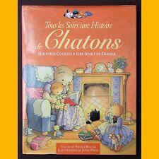 TOUS LES SOIRS UNE HISTOIRE DE CHATONS Nicola Baxter Jenny Press 1999