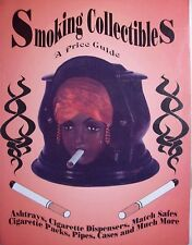SMOKER Cigarette PRICE GUIDE BOOK includes Match Safe Ashtrays Lighters Pipes +