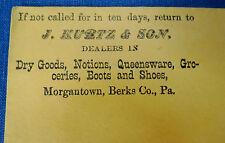 J. KURTZ & SON - OLD COVER - Morgantown Berks Co. PA - 19th C